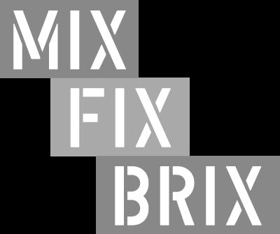 Mix-Fix-Brix